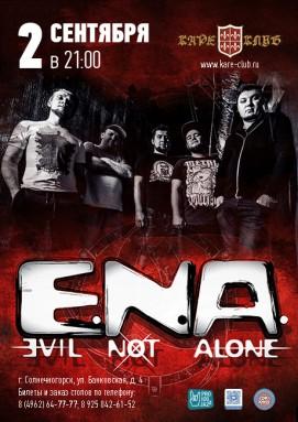 Концерт группы «Evil Not Alone» (E.N.A.)